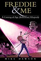 Freddie & Me: A Coming-of-Age (Bohemian)…