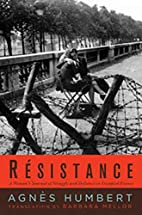 Resistance: A Frenchwoman's Journal of the…