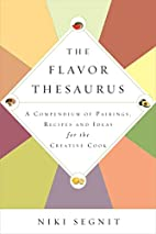 The Flavor Thesaurus: A Compendium of…