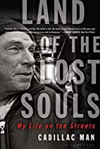 Land of the Lost Souls: My Life on the…