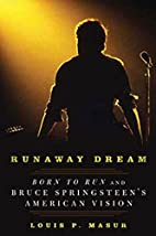 Runaway Dream: Born to Run and Bruce…
