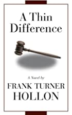 A Thin Difference by Frank Turner Hollon