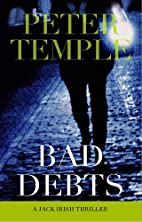 Bad Debts by Peter Temple