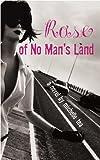 Tea, Michelle: Rose of No Man's Land