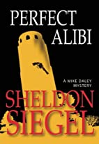 Perfect Alibi by Sheldon Siegel