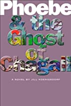 Pheoebe and the Ghost of Chagall by Jill…