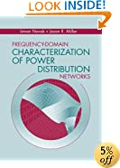 Frequency-Domain Characterization of Power Distribution Networks (Artech House Microwave Library)