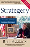Sammon, Bill: Strategery: How George W. Bush is Defeating Terrorists, Outwitting Democrats, and Confounding the Mainstream Media