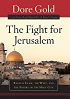 The Fight for Jerusalem: Radical Islam, the…