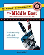 The Politically Incorrect Guide to the…