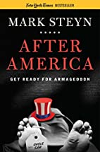After America: Get Ready for Armageddon by…