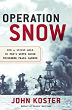 Operation Snow: How a Soviet Mole in FDR's…