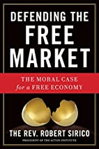 Defending the Free Market: The Moral Case…