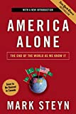 Steyn, Mark: America Alone: The End of the World As We Know It