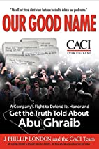 Our Good Name: A Company's Fight to Defend…