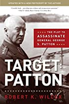 Target: Patton: The Plot to Assassinate…