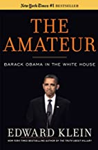 The Amateur: Barack Obama in the White House…