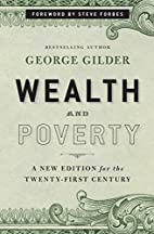Wealth and Poverty: A New Edition for the…
