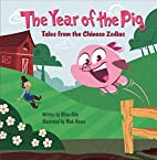 The Year of the Pig: Tales from the Chinese…