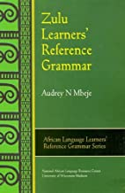 Zulu Learners' Reference Grammar (African…