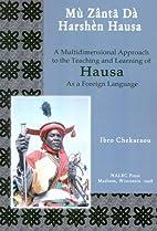Mu Zanta Da Harshen Hausa / Let's Speak…