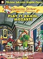 Geronimo Stilton Graphic Novels #8: Play It…
