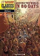 Classics Illustrated Deluxe #7: Around the…