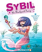 Sybil the Backpack Fairy #2: Amanite by…