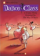 Dance Class #4: A Funny Thing Happened on…