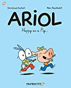Ariol #3: Happy as a Pig by Emmanuel Guibert
