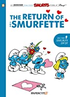 The Smurfs #10: The Return of the Smurfette…