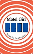 Motel Girl by Greg Sanders