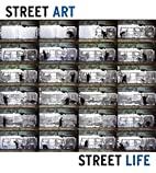 Street Art, Street Life: From the 1950s to…