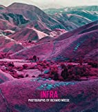 Infra: Photographs by Richard Mosse by Adam…