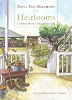 Heirlooms: Letters from a Peach Farmer…