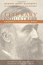 Literary Industries: Chasing a Vanishing…