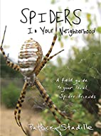 Spiders in Your Neighborhood: A Field Guide…