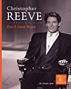 Christopher Reeve: Don't Lose Hope! by…