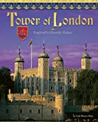 Tower of London: England's Ghostly Castle…