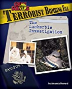 Terrorist File: The Lockerbie Investigation…