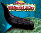Bloodsucking Leeches (No Backbone! the World…