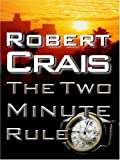 Crais, Robert: The Two Minute Rule
