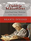 Debbie Macomber: Hearts Divided