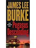 Burke, James Lee: Pegasus Descending
