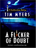 Myers, Tim: A Flicker of Doubt (Candlemaking Mysteries, No. 4)