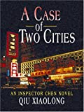 Xiaolong, Qiu: A Case of Two Cities (Wheeler Softcover)