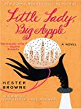 Browne, Hester: Little Lady, Big Apple (Wheeler Hardcover)