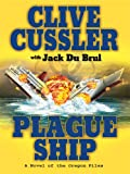 Cussler, Clive: Plague Ship (Wheeler Hardcover)