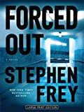Frey, Stephen W.: Forced Out (Wheeler Hardcover)