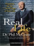 McGraw, Phillip C.: Real Life (Wheeler Hardcover)